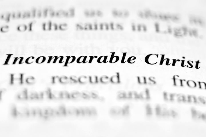 "Picture of sermon graphic - ""Incomparable Christ"""